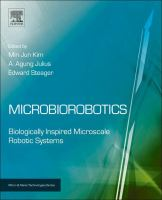 Microbiorobotics [electronic resource] : biologically inspired microscale robotic systems