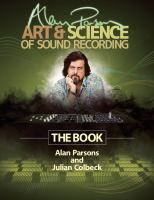 Alan Parsons' art & science of sound recording : the book