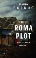 The Roma Plot: A Max O'Brien Mystery