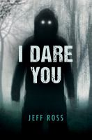 Title: I dare you Author:Ross, Jeff