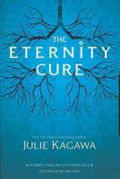 The eternity cure [electronic resource]