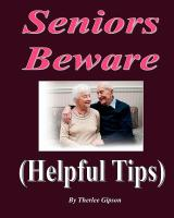 Seniors beware : helpful tips
