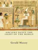Ancient Egypt the light of the world : a work of reclamation and restitution in twelve books. Vol. 1 and Vol. 2