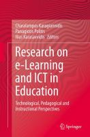 Research on e-Learning and ICT in Education [electronic resource] : Technological, Pedagogical and Instructional Perspectives