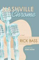 Cover of the book Nashville chrome a novel