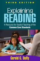 Explaining reading : a resource for explicit teaching of the common core standards