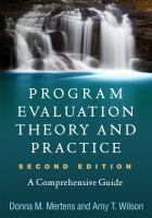Program evaluation theory and practice : a comprehensive guide /