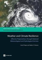 Weather and climate resilience : effective preparedness through national meteorological and hydrological services