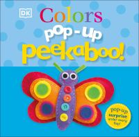 Pop-up peekaboo! : colors