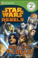 Meet the rebels