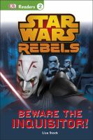 Star wars rebels : beware the inquisitor