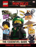 LEGO, the Ninjago Movie: The Essential Guide