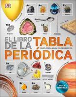 El libro de la tabla periódica: enciclopedia visual de los elementos
