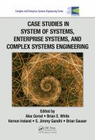 Case studies in system of systems, enterprise systems, and complex systems engineering [electronic resource]
