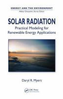 Solar radiation [electronic resource] : practical modeling for renewable energy applications
