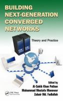 Building next-generation converged networks [electronic resource] : theory and practice