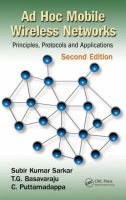 Ad hoc mobile wireless networks [electronic resource] : principles, protocols, and applications
