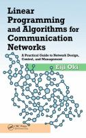 Linear programming and algorithms for communication networks [electronic resource] : a practical guide to network design, control, and management
