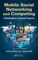 Mobile social networking and computing [electronic resource] : a multidisciplinary integrated perspective