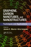 Graphene, carbon nanotubes, and nanostuctures [electronic resource] : techniques and applications