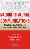 Machine-to-machine communications [electronic resource] : architectures, technology, standards, and applications