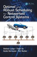 Optimal and robust scheduling for networked control systems [electronic resource]