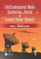 Electromagnetic wave scattering by aerial and ground radar objects [electronic resource]