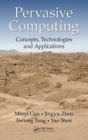 Pervasive computing : concepts, technologies and applications /