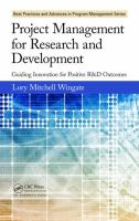 Project management for research and development [electronic resource] : guiding innovation for positive R&D outcomes