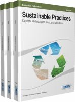 Sustainable practices : concepts, methodologies, tools, and applications