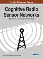 Cognitive radio sensor networks : applications, architectures, and challenges