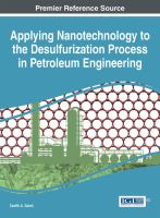 Applying nanotechnology to the desulfurization process in petroleum engineering