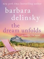 The dream unfolds crosslyn rise series, book 2.