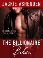 The billionaire biker a billionaire's club story.