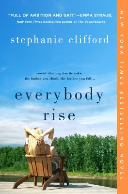 Cover Image for Everybody Rise  by Stephanie Clifford