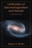 Unification of Electromagnetism and Gravity A New Relativity Theory.