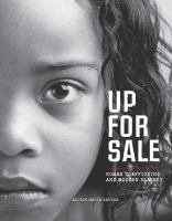 Up for sale : human trafficking and modern slavery
