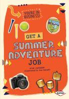 Get A Summer Adventure Job