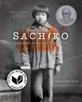 Sachiko: A Nagasaki Bomb Survivor's Story