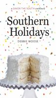 Cover of the book Southern holidays : a savor the South cookbook