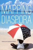 Mapping diaspora : African American roots tourism in Brazil /