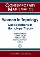 Women in topology [electronic resource] : collaborations in homotopy theory : Workshop on WIT, Women in Topology : August 18-23, 2013, Banff International Research Station, Banff,             AB, Canada