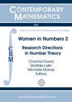 Women in Numbers 2 [electronic resource] : research directions in number theory : BIRS Workshop, WIN2 - Women in Numbers 2, November 6-11, 2011, Banff International Research Station,             Banff, Alberta, Canada