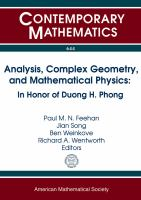 Analysis, complex geometry, and mathematical physics [electronic resource] : in honor of Duong H. Phong : May 7-11, 2013, Columbia University, New York, New York