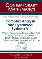 Israel mathematical conference proceedings [electronic resource] : complex analysis and dynamical systems VI, sixth international conference, in honor of David Shoikhet's 60th             birthday : May 19-24, 2013, Nahariya, Israel