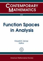 Function spaces in analysis [electronic resource] : 7th Conference on Function Spaces, May 20-24, 2014, Southern Illinois University, Edwardsville, Illinois
