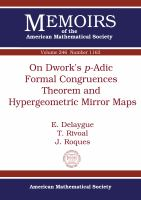 On Dwork's p-adic formal congruences theorem and hypergeometric mirror maps /