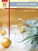 Joyful Christmas medleys : 9 solo piano arrangements of carols with hymns