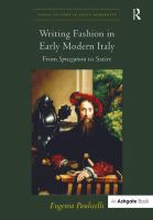 Writing fashion in early modern Italy : from sprezzatura to satire