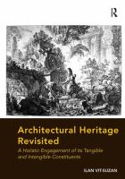 Architectural heritage revisited : a holistic engagement of its tangible and intangible constituents